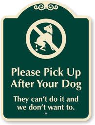 Please pick up after your dog.